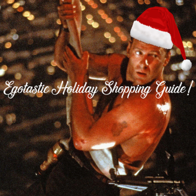 Day 1 of The Egotastic Holiday Shopping Guide!