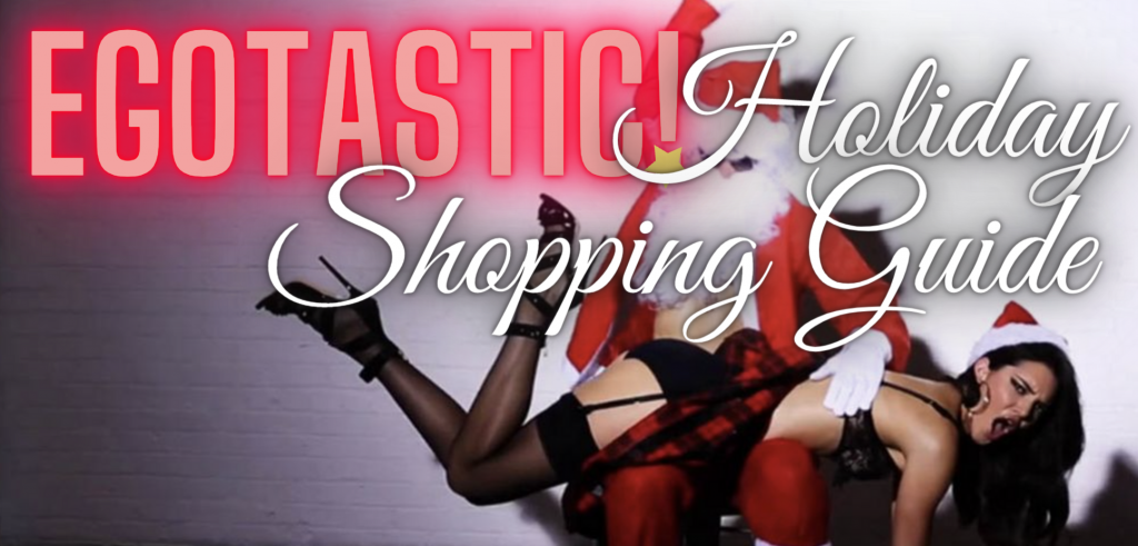 Day 4 of The Egotastic Holiday Shopping Guide!