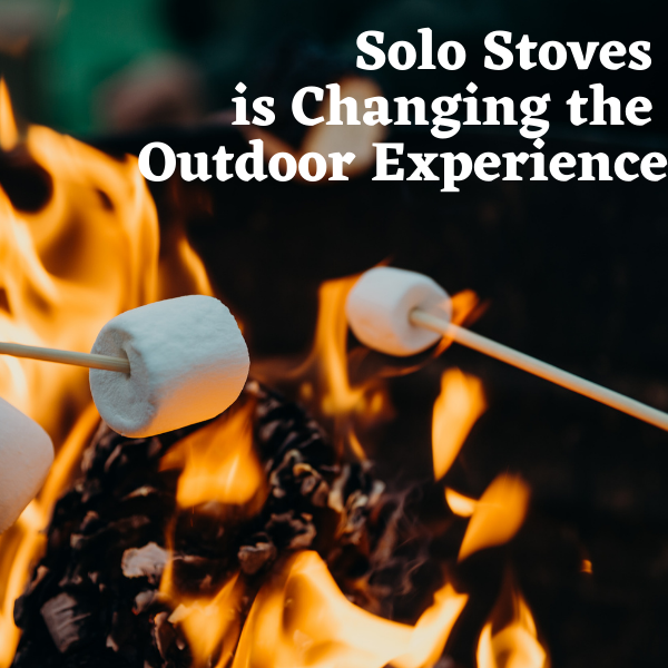 Solo Stoves is Changing the Outdoor Experience!