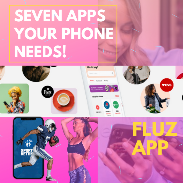 Seven Apps You Need Right Now!
